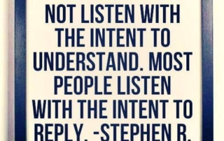 Listen to Understand not Respond - Communication Strategy